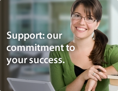 Support: our commitment to your success.